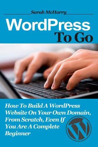 How To Build A WordPress Website On You Own Domain